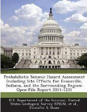 Probabilistic Seismic Hazard Assessment Including Site Effects for Evansville, Indiana, and the Surrounding Region