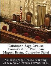 Gunnison Sage Grouse Conservation Plan, San Miguel Basin, Colorado