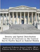 Density and Spatial Distribution Patterns of Cetaceans in the Central North Pacific Based on Habitat Models