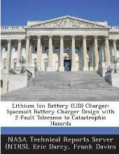 Lithium Ion Battery (Lib) Charger