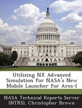 Utilizing Nx Advanced Simulation for NASA's New Mobile Launcher for Ares-L