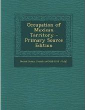 Occupation of Mexican Territory