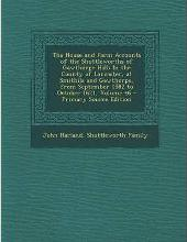 The House and Farm Accounts of the Shuttleworths of Gawthorpe Hall