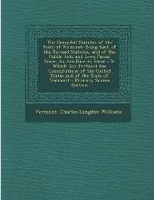 The Compiled Statutes of the State of Vermont