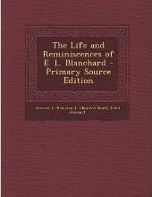 Life and Reminiscences of E. L. Blanchard
