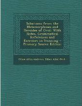 Selections from the Metamorphoses and Heroides of Ovid