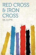 Red Cross & Iron Cross