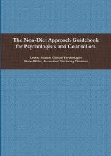 The Non-Diet Approach Guidebook for Psychologists and Counsellors