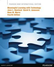 Meaningful Learning with Technology: Pearson New International Edition