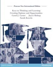 Keys to Thinking and Learning: Pearson New International Edition