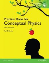 The Practice Book for Conceptual Physics: Global Edition