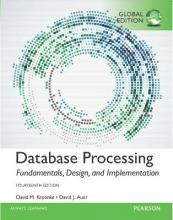 Database Processing: Fundamentals, Design, and Implementation, Global Edition