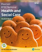 BTEC Nationals Health and Social Care Student Book 2 + ActiveBook