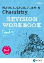 Revise Edexcel GCSE (9-1) Chemistry Higher Revision Workbook