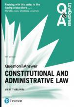 Law Express Question and Answer: Constitutional and Administrative Law