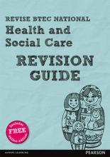 REVISE BTEC National Health and Social Care Revision Guide