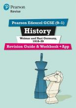 Revise Edexcel GCSE (9-1) History Weimar and Nazi Germany Revision Guide and Workbook