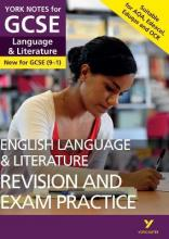 English Language and Literature Revision and Exam Practice: York Notes for GCSE (9-1)
