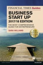 The Financial Times Guide to Business Start Up 2017/18