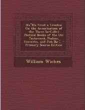 """Hx""""ma Ymot a Treatise on the Accentuation of the Three So-Called Poetical Books of the Old Testament, Psalms, Proverbs, and Job [&C.]. - Primary Source Edition"""