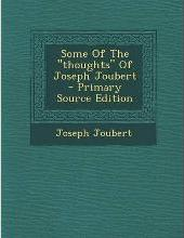 Some of the Thoughts of Joseph Joubert