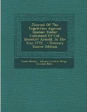 Journal of the Expedition Against Quebec