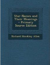 Star-Names and Their Meanings