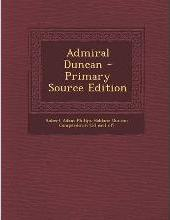 Admiral Duncan - Primary Source Edition