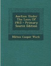 Auction Under the Laws of 1915