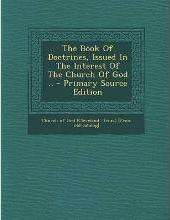 The Book of Doctrines, Issued in the Interest of the Church of God ..