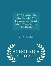 The Hawaiian Incident