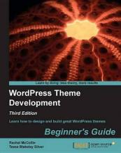 Wordpress Theme Development Beginner's Guide