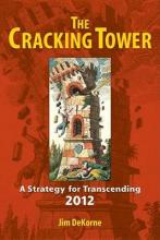 Cracking Tower, The: A Strategy for Transcending 2012