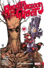 Rocket Raccoon & Groot Vol. 0: Bite And Bark