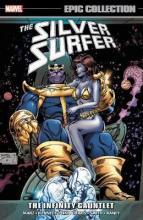 Silver Surfer Epic Collection: The Infinity Gauntlet