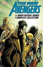 New Avengers By Brian Michael Bendis: The Complete Collection Vol. 6