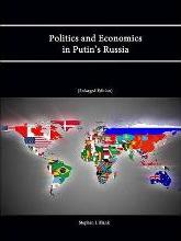 Politics and Economics in Putin's Russia (Enlarged Edition)