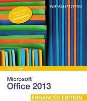 New Perspectives On Microsoft Office 2013 First Course Enhanced Edition