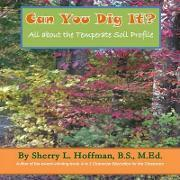 Can You Dig it? All About the Temperate Soil Profile