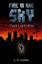 Fire in the Sky: Evolution