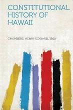Constitutional History of Hawaii
