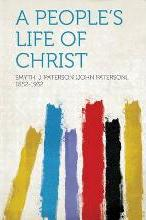 A People's Life of Christ