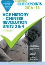 Cambridge Checkpoints VCE History Chinese Revolution 2016-18 and Quiz Me More