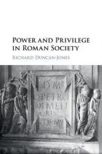 Power and Privilege in Roman Society
