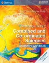 Cambridge IGCSE (R) Combined and Co-ordinated Sciences Chemistry Workbook