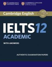 Cambridge IELTS 12 Academic Student's Book with Answers