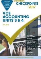Cambridge Checkpoints VCE Accounting Units 3&4 2017 and Quiz Me More