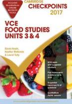Cambridge Checkpoints VCE Food Studies Units 3 and 4 2017 and Quiz Me More