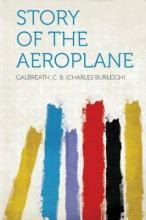 Story of the Aeroplane