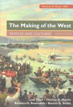 The Making of the West, Volume 2: Since 1500 5e & Sources of the Making of the West, Volume II: Since 1500 4e
